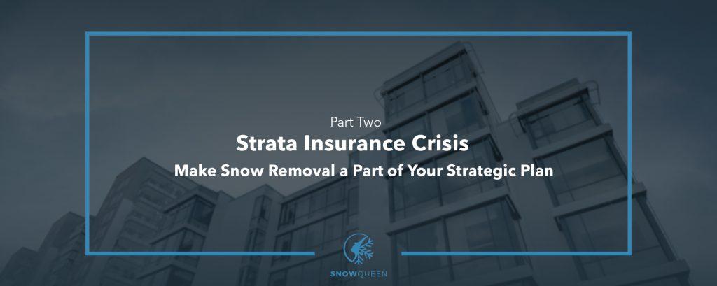Strata Insurance Crisis